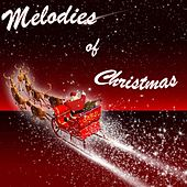 Melodies of Christmas by Various Artists
