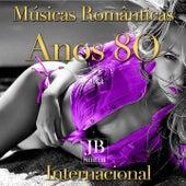 Músicas Românticas  Anos 80 Internacional by Various Artists