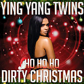 Ho Ho Ho (Dirty Christmas) by Ying Yang Twins