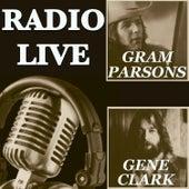 Radio Live: Gene Clark & Gram Parsons by Various Artists