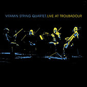 VSQ Live at the Troubadour by Vitamin String Quartet