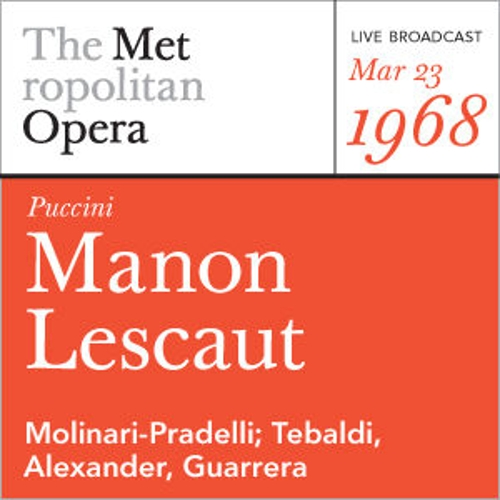 Puccini: Manon Lescaut (March 29, 1980) by Metropolitan Opera