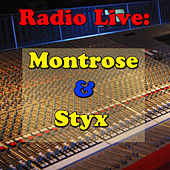 Radio Live: Montrose & Styx by Various Artists