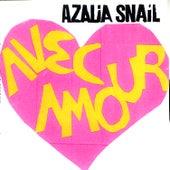 Avec Amour by Azalia Snail