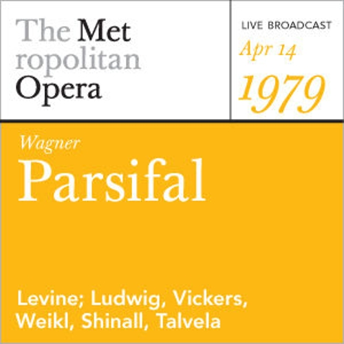 Wagner: Parsifal (April 7, 2001) by Metropolitan Opera