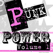 Punk Power - Volume 1 by Various Artists