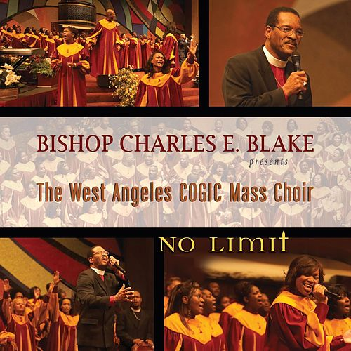 No Limit by West Angeles Cogic Mass Choir