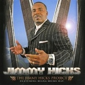 The Jimmy Hicks Project by Jimmy Hicks