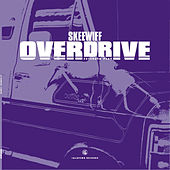 Overdrive EP by Skeewiff