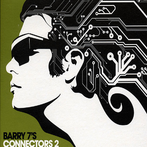 Barry 7's Connectors 2 by Various Artists
