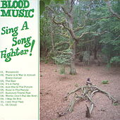 Sing A Song Of A Fighter by Blood Music