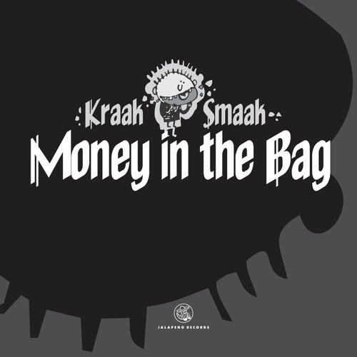 Money In The Bag EP by Kraak & Smaak