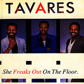She Freaks Out on The Floor by Tavares