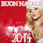 Buon Natale 2014 by Various Artists