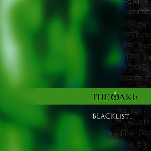 BLACKlist by The Wake
