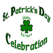 St. Patricks's Day Celebration by Dublin Allstars
