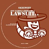 One Sample Short Of a Lawsuit EP by Skeewiff