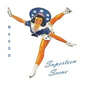 Superteen Scene by Magoo