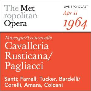 Mascagni/Leoncavallo: Cavalleria Rusticana/Pagliacci     (April by Metropolitan Opera