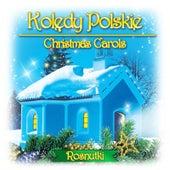 Kolędy Polskie Christmas Carols by Rosnutki