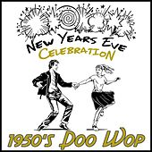 New Years Eve Celebration: 1950's Doo Wop by Golden Oldies