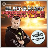 Hardstyle Is My Life by Various Artists