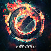 No Saint Out Of Me (Extended Versions) by Orjan Nilsen
