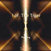 I of the Tiger by The King