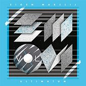 Eigen Makelij, Vol. 6: Ultimatum by Various Artists