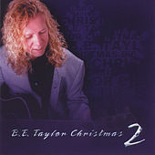 B.E. Taylor Christmas, Vol. 2 by B.E. Taylor