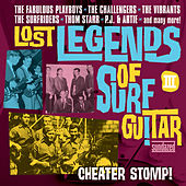 Lost Legends of Surf Guitar, Vol. 3 by Various Artists