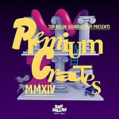 Sir Nenis presents Premium Crates 4 by Various Artists