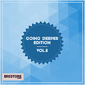 Going Deeper Edition, Vol. 8 by Various Artists