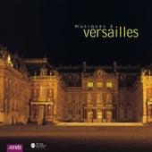Musiques à Versailles by Various Artists