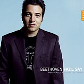 Beethoven: Appassionata, (Waldstein, The Tempest) by Fazil Say