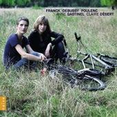 Franck, Debussy, Poulenc by Anne Gastinel