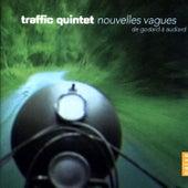 Nouvelles Vagues: De Godard à Audiard by Traffic Quintet