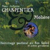 Charpentier & Molière (Hommage Pastoral au Roi Soleil) by Various Artists