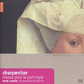 Charpentier: Messe pour le Port Royal by Michel Chapuis