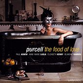 Purcell: The Food of Love by Paul Agnew