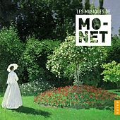Les Musiques de Monet by Various Artists