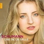 Schumann by Lise de la Salle