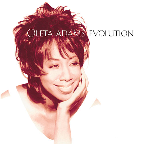 Evolution by Oleta Adams