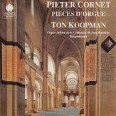 Peeter Cornet: Organ Works - Fantasias, Salve Regina & Tantum Ergo by Ton Koopman