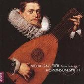 Vieux Gaultier: Pièces de luth by Hopkinson Smith