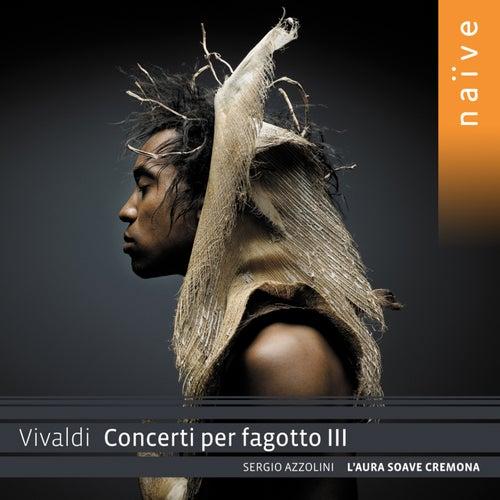 Vivaldi: Concerti per fagotto III by Sergio Azzolini