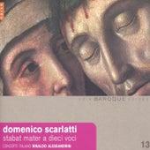Scarlatti: Stabat Mater a dieci voci by Rinaldo Alessandrini