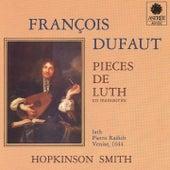 Dufaut: Pièces de luth by Hopkinson Smith