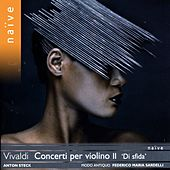 Vivaldi: Concerti per violino (II 'Di sfida') by Anton Steck