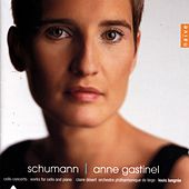 Schumann: Cello Concerto (Works for Cello and Piano) by Claire Désert